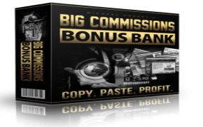 Big Commissions Bonus Bank
